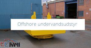 Offshore undervandsudstyr