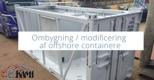 Ombygning / modificering af offshore containere