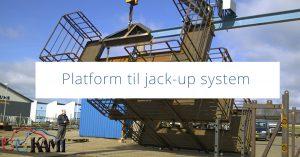 Platform til jack-up system