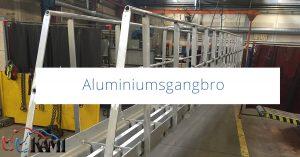 Aluminiumsgangbro