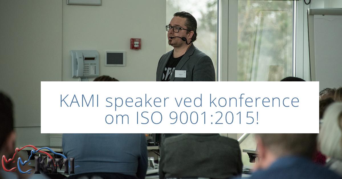 KAMI speaker ved konference om ISO 9001:2015!