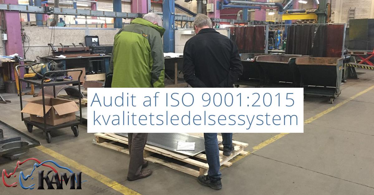 Audit af ISO 90012015 kvalitetsledelsessystem